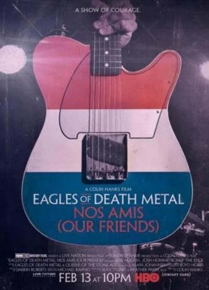 Eagles of Death Metal: Nos Amis (Our Friends) – Magnetlank