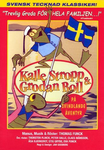 Kalle Stropp och Grodan Boll på svindlande äventyr