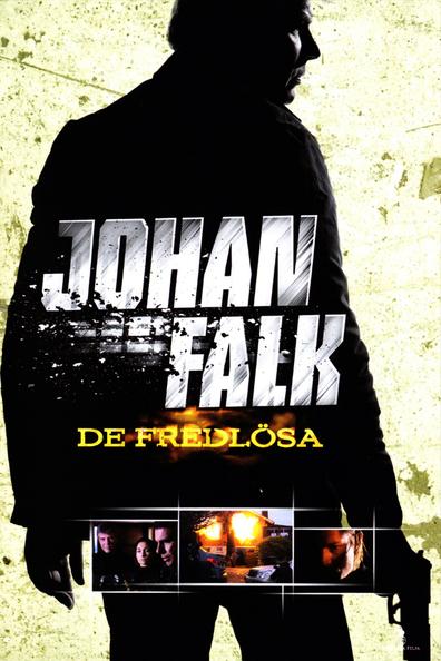 Johan Falk 6: De fredlösa