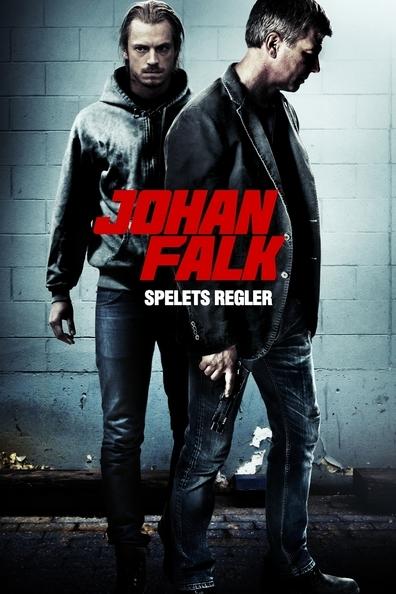 Johan Falk 7: Spelets regler