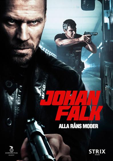 Johan Falk 9: Alla råns moder