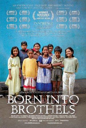 Born Into Brothels: Calcuttas Red Light Kids