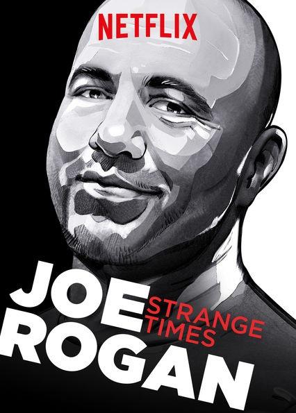 Joe Rogan Strange Times